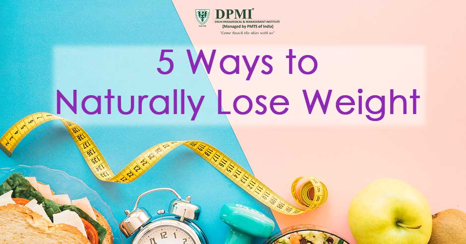 5 Ways to Naturally Lose Weight