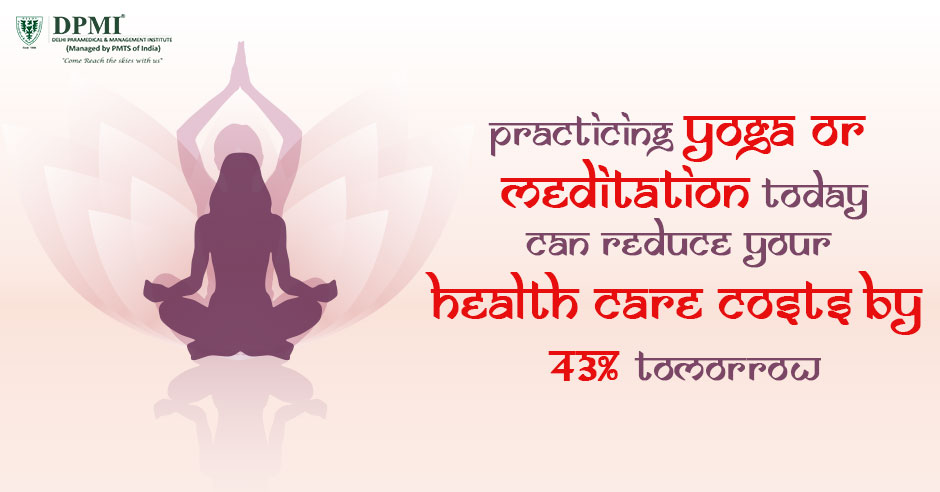 Meditation Today can Reduce your Health Care costs by 43% Tomorrow