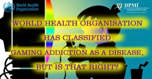 WHO Has Classified Gaming Addiction As A Disease, But Is That Right?