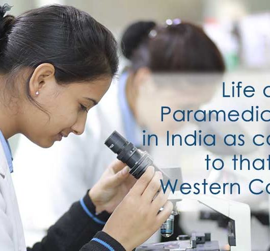 Life of Paramedical Staff in India as compared to that of Western Countries