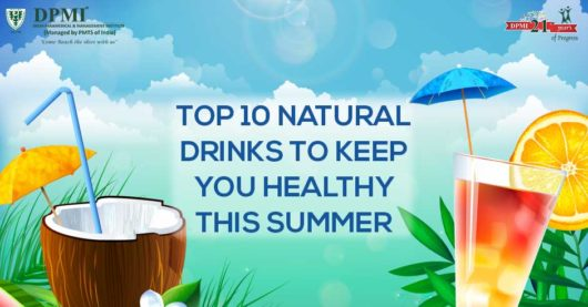 Top 10 Natural Drinks to keep you healthy this Summer